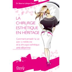La Chirurgie esthétique en héritage (livre)